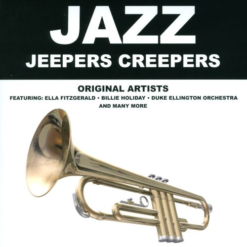 Jazz: Jeepers Creepers