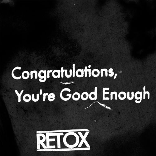 Congratulations, You're Good Enough