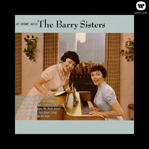 At Home With the Barry Sisters