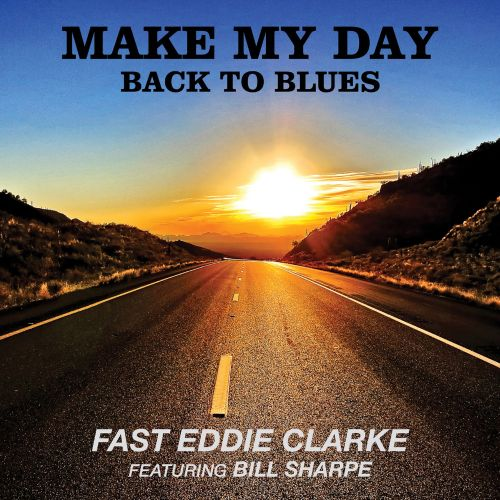 Make My Day: Back To Blues