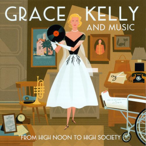 Grace Kelly and Music: From High Noon to High Society