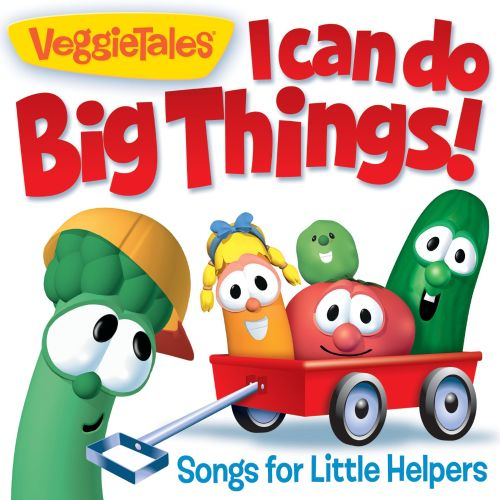 I Can Do Big Things! Songs For Little Helpers