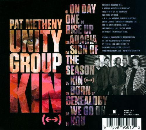 kin pat metheny unity pat metheny songs reviews credits allmusic