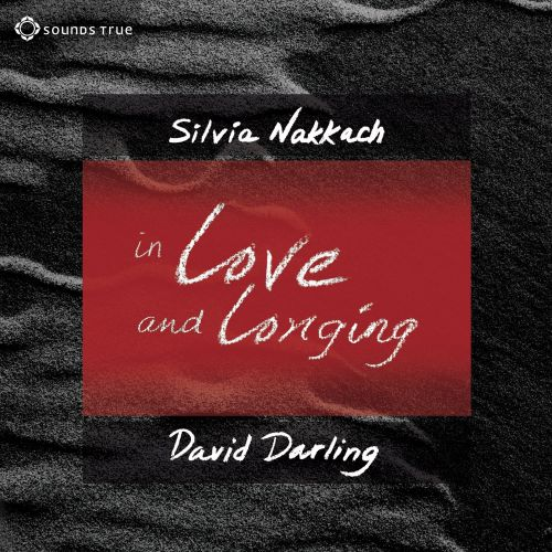 In Love and Longing: Awaken the Gifts of the Heart