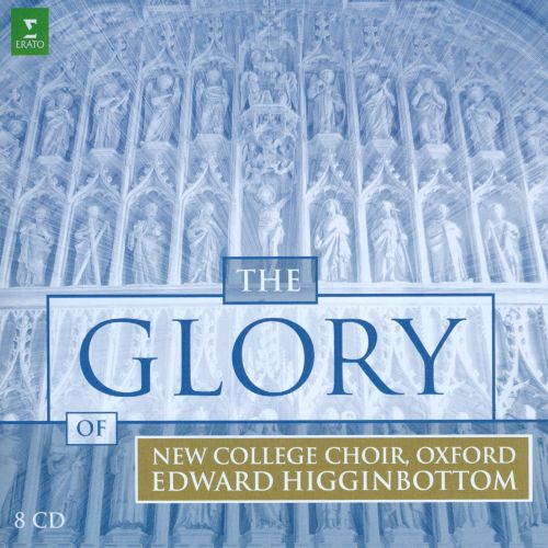 The Glory of New College Choir, Oxford [Erato]