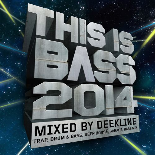 This Is Bass 2014 (Mixed by Deekline)