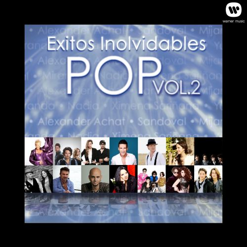 Exitos Inolvidables del Pop, Vol. 2