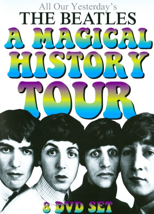 All Our Yesterday's: A Magical History Tour