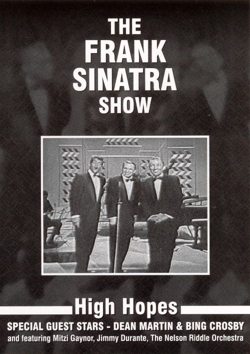 The Frank Sinatra Show: With Bing Crosby and Dean Martin