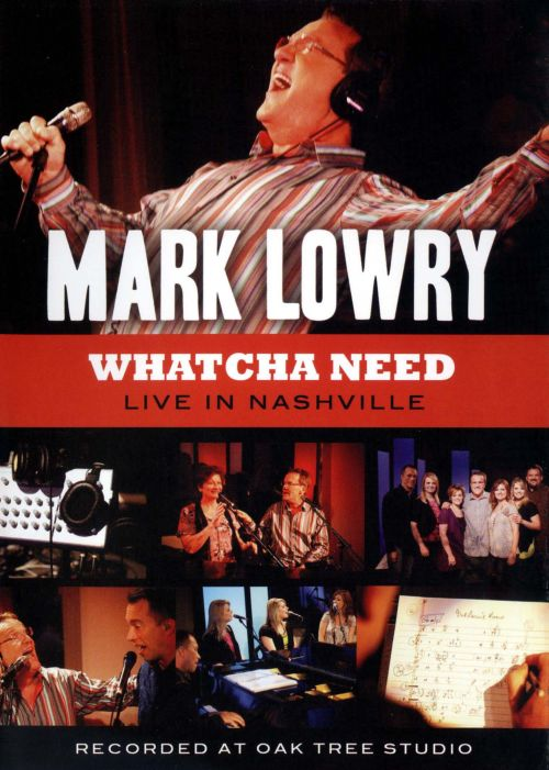 Whatcha Need: Live in Nashville [DVD]