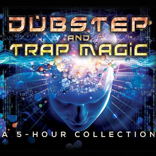 Dubstep and Trap Magic: A 5-Hour Collection