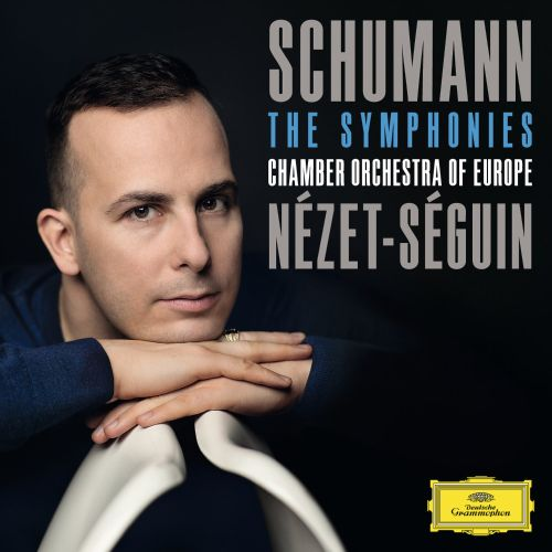 Schumann the symphonies yannick n zet s guin chamber for Chamber orchestra of europe