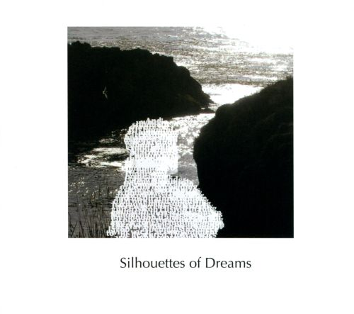 Silhouettes of Dreams