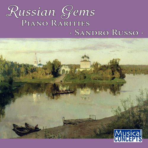 Russian Gems: Piano Rarities