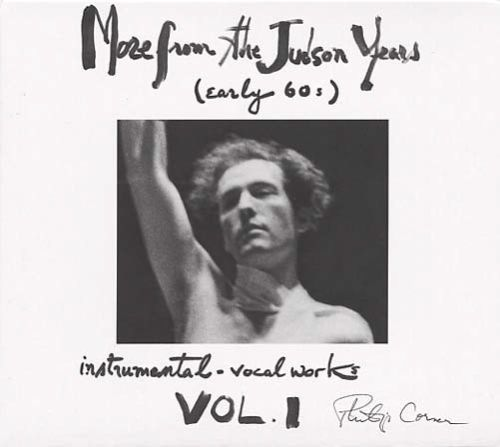 More from the Judson Years (Early 60s): Instrumental-Vocal Works, Vol. 1