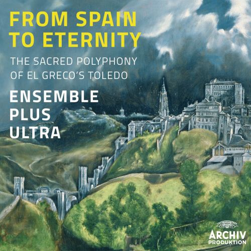 From Spain to Eternity: The Sacred Polyphony of El Greco's Toledo