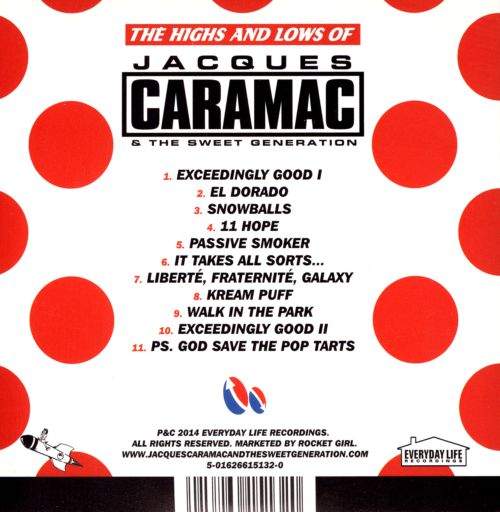The Highs and Lows of Jacques Caramac & The Sweet Generation