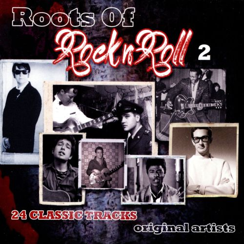 Roots of Rock N Roll, Vol. 2 [Play 24-7]