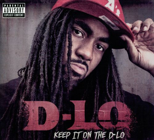 Keep It On the D-Lo