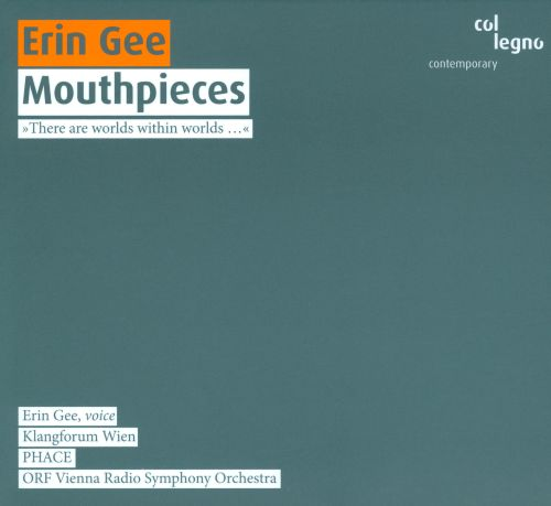 Erin Gee: Mouthpieces