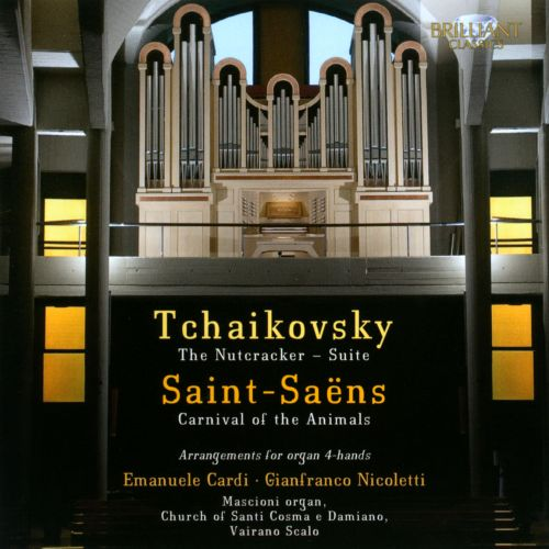 Tchaikovsky The Nutcracker Suite; Saint-Saëns: Carnival of the Animals