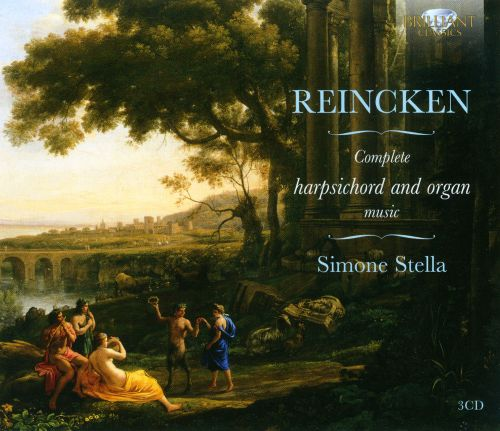 Johann Adam Reincken: Complete Harpsichord and Organ Music