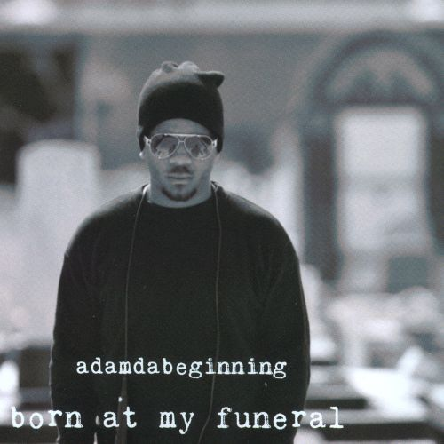 Born At My Funeral