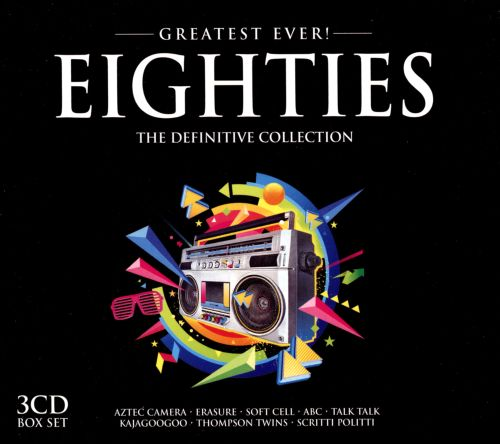 Greatest Ever!: Eighties: The Definitive Collection [2014]