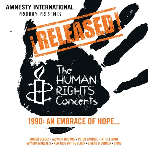 ¡Released! The Human Rights Concerts 1990: An Embrace of Hope...