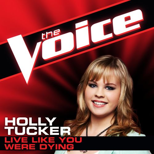 Live Like You Were Dying [The Voice Performance]