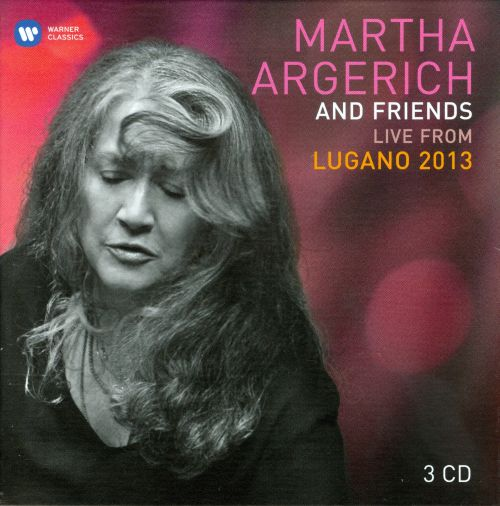 Martha Argerich and Friends: Live from the Lugano Festival 2013