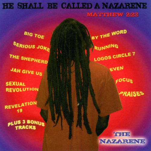 He Shall Be Called A Nazarene