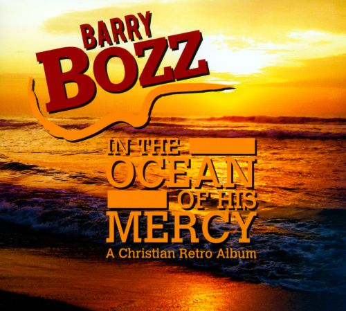 In the Ocean of His Mercy: A Christian Retro Album
