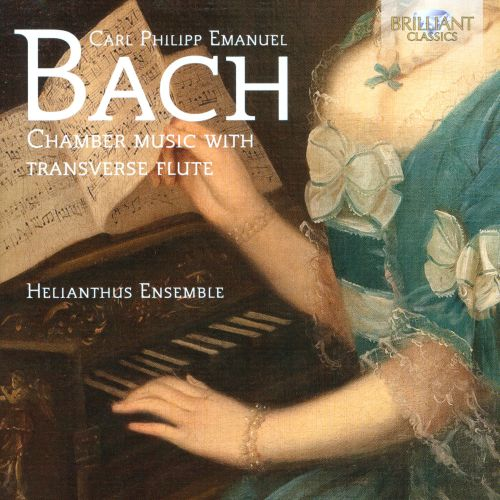 Carl Philipp Emanuel Bach: Chamber Music with Transverse Flute