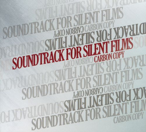Soundtrack For Silent Films