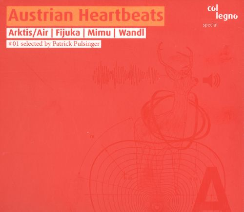 Austrian Heartbeats, Vol. 1: Selected by Patrick Pulsinger