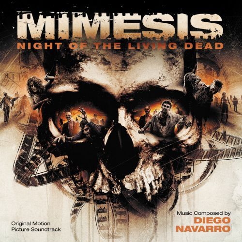Mimesis: Night Of The Living Dead [Original Motion Picture Soundtrack]