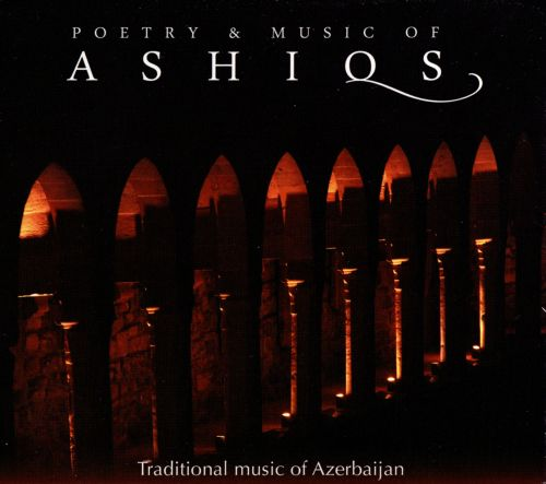 Poetry & Music of Ashiqs