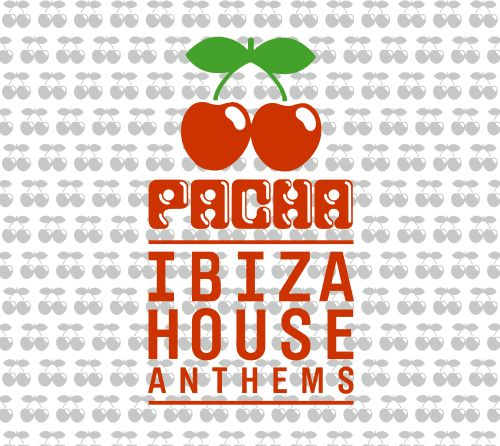Pacha ibiza house anthems various artists songs for Classic ibiza house tracks