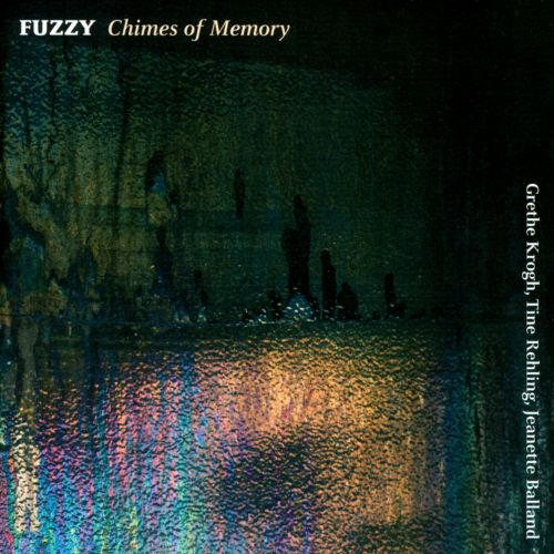 Fuzzy: Chimes of Memory