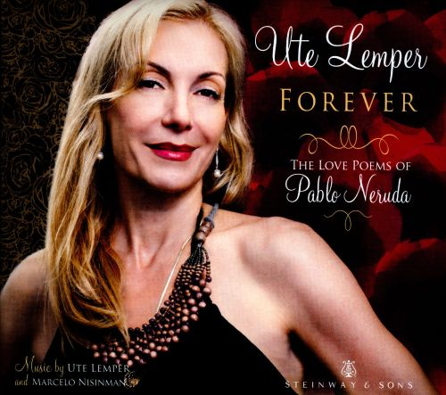Forever: The Love Poems of Pablo Neruda