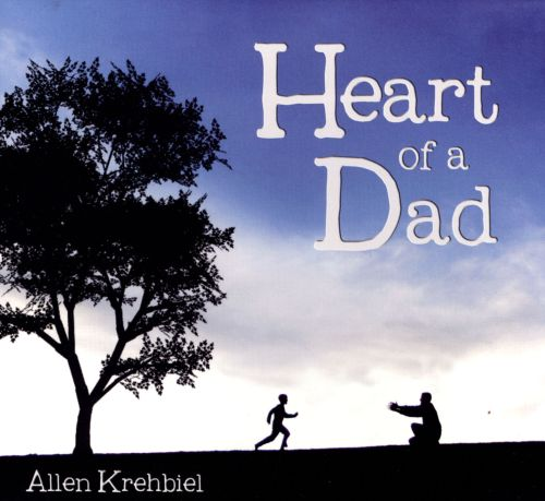 Heart Of A Dad