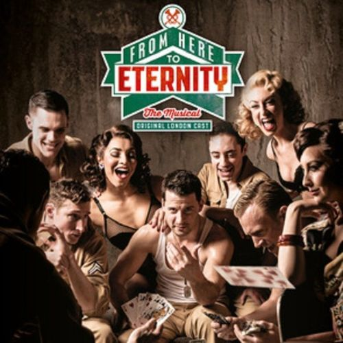From Here to Eternity: The Musical
