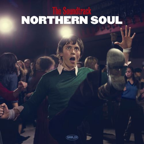 Northern Soul [Original Motion Picture Soundtrack]