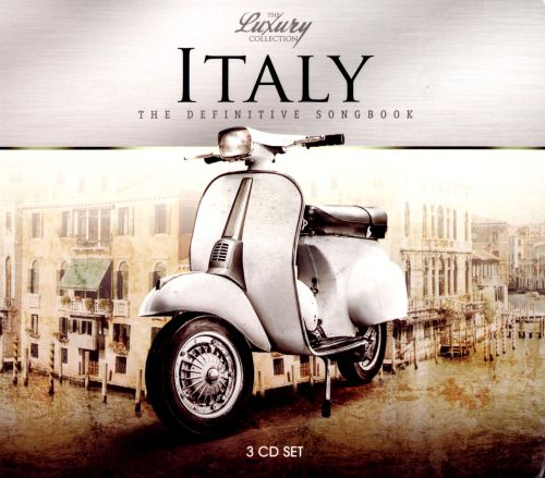 Italy: The Definitive Songbook