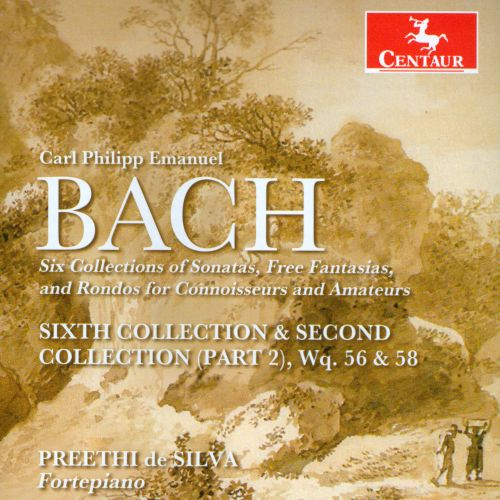 C.P.E. Bach: Six Collections of Sonatas, Free Fantasias, and Rondos for Connoisseurs and Amateurs - Sixth Collection & Second Collection (Part 2), Wq. 56 & 58