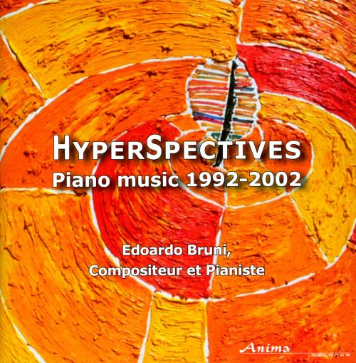HyperSpectives: Piano Music, 1992-2002