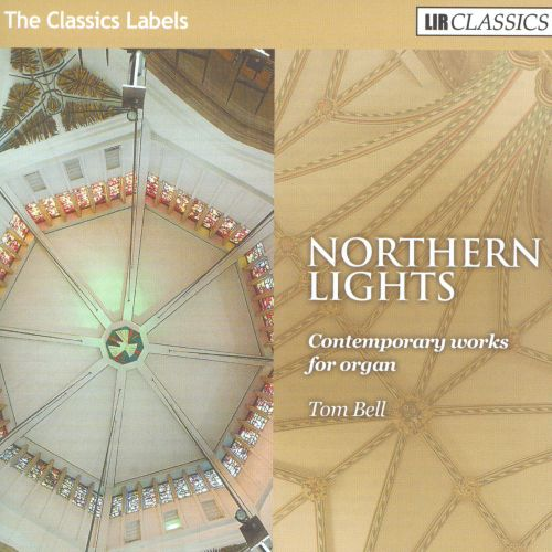 Northern Lights: Contemporary Works for Organ