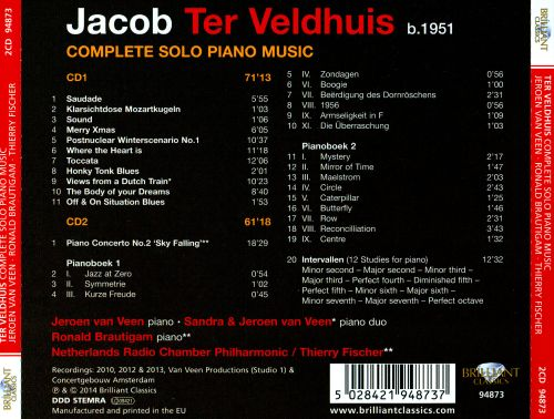 Jacob Ter Veldhuis: Complete Solo Piano Music