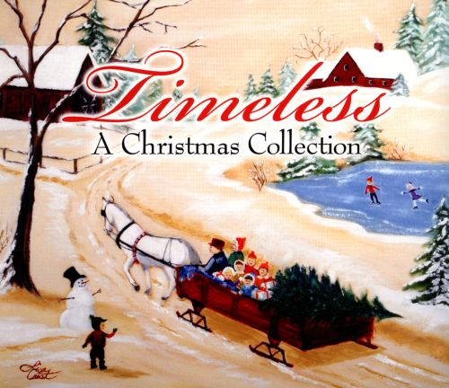 Timeless: A Christmas Collection